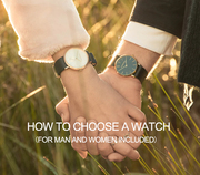 How to Choose a Watch